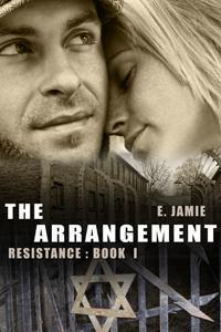 The Arrangement (Resistance Book 1) E. Jamie
