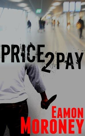 Price 2 Pay Eamon Moroney