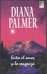 Entre el amor y la venganza  by  Diana Palmer