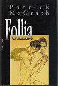 Follia Patrick McGrath