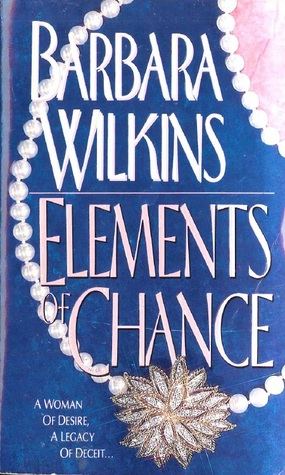 Elements Of Chance Barbara Wilkins