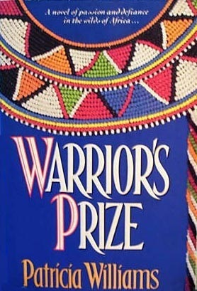 Warriors Prize  by  Patricia Williams