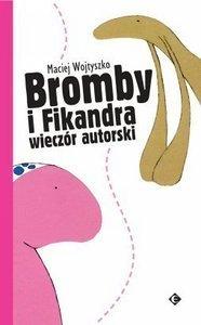 Bromby i Fikandra wieczór autorski  by  Maciej Wojtyszko