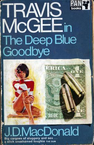 The Deep Blue Good Bye John D. MacDonald