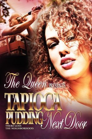 Tapioca Pudding Next Door  by  The Queen