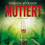 Mutiert  by  Ulrich Hefner