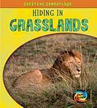 Hiding in Grasslands  by  Deborah Underwood