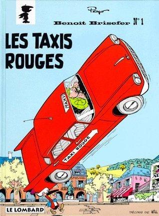 Les Taxis Rouges (Benoît Brisefer, #1)  by  Peyo
