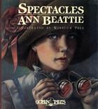 Spectacles Ann Beattie