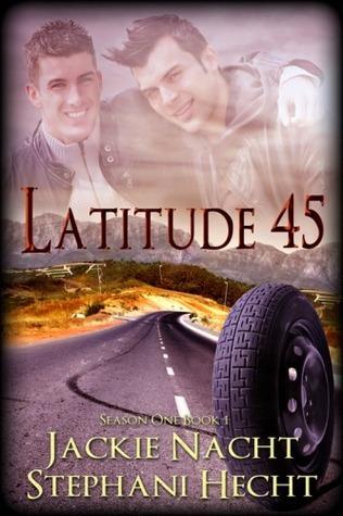Latitude 45 (Latitude Series, #1) Jackie Nacht