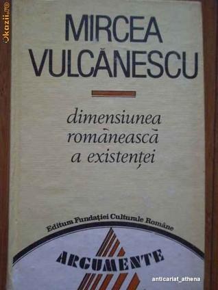 Dimensiunea Romaneasca a Existentei Mircea Vulcănescu
