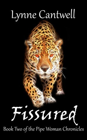 Fissured (The Pipe Woman Chronicles, #2)  by  Lynne Cantwell