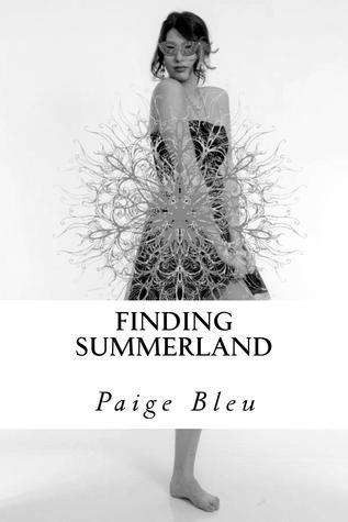 Finding Summerland (The Ameryn Chronicles #1)  by  Paige Bleu