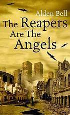 Reapers Are The Angels  by  Alden Bell