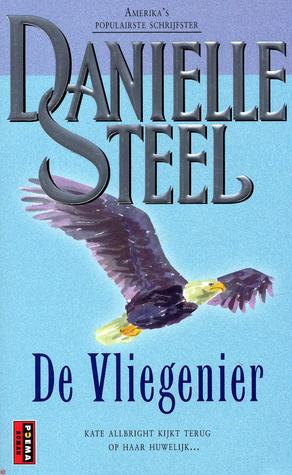 De vliegenier  by  Danielle Steel
