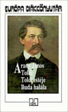 Toldi estéje/Buda halála  by  János Arany