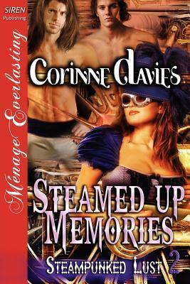 Steamed Up Memories (Steampunked Lust, #2) Corinne Davies