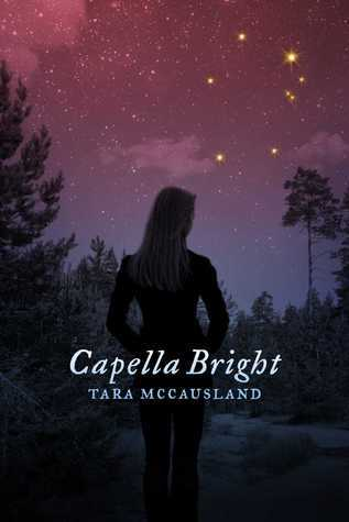 Capella Bright  by  Tara McCausland