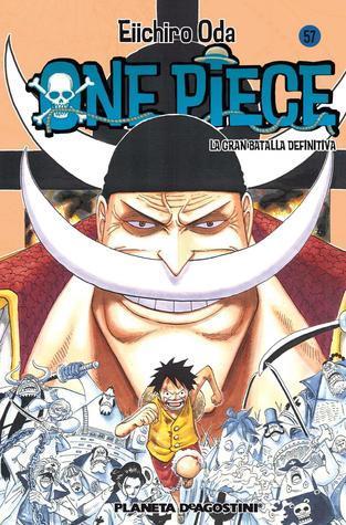 One Piece, tomo 57: La gran batalla definitiva Eiichiro Oda