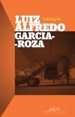 Fantasma  by  Luiz Alfredo Garcia-Roza