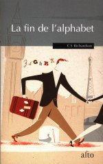 La fin de lalphabet  by  C.S. Richardson