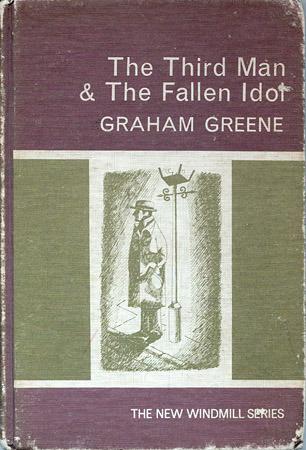 The Third Man & The Fallen Idol - The New Windmill Series Graham Greene