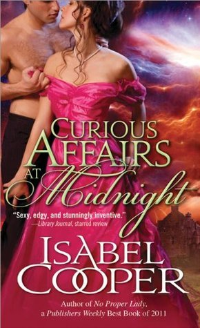 Curious Affairs at Midnight (Englefield, #3) Isabel Cooper