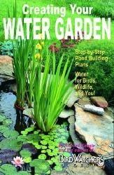 Creating Your Water Garden  by  Richard M. Koogle