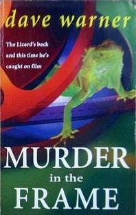 Murder in the Frame  by  Dave Warner