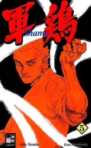 Shamo, Band 5 (Shamo, #5)  by  Izô Hashimoto