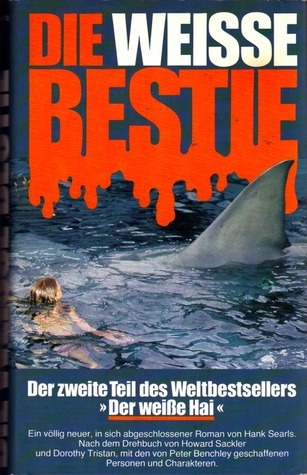 Die weisse Bestie  by  Hank Searls