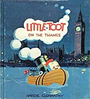 Little Toot On The Thames  by  Hardie Gramatky
