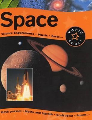 Space (Topic Books) Fiona MacDonald
