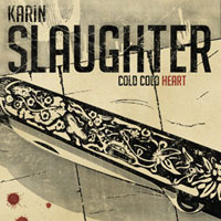 Cold Cold Heart  by  Karin Slaughter