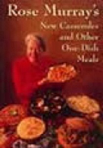 New Casseroles and Other One-Dish Meals Rose Murray