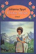 Pikku Heidi (Heidi, #1-2)  by  Johanna Spyri