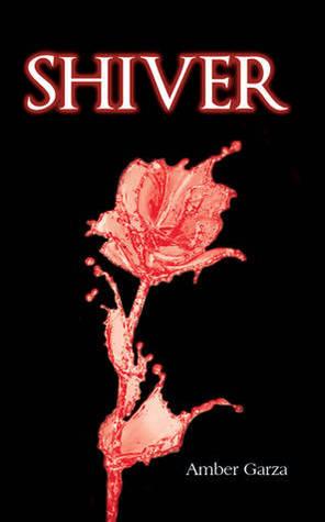 Shiver (Prowl Trilogy, #0.5) Amber Garza