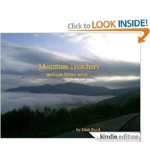 Mountain Treachery (an Elijah Stokes novel) Matt Reid