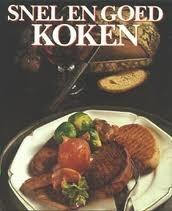 Snel en goed koken Hannelore Blohm