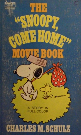 The Snoopy, Come Home Movie Book Charles M. Schulz