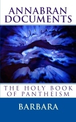 Annabran Documents The Holy Book of Pantheism Barbara