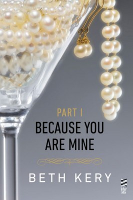 Because We Belong: A Because You Are Mine Novel  by  Beth Kery