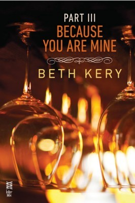 Because You Haunt Me (Because You Are Mine, #1.3)  by  Beth Kery