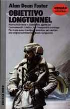 Obiettivo Longtunnel Alan Dean Foster