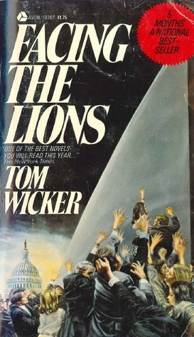 Facing the Lions Tom Wicker