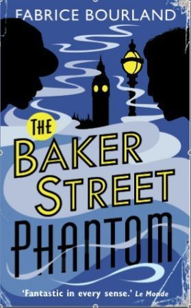 The Baker Street Phantom Fabrice Bourland
