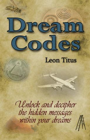 Dream Codes  by  Leon Titus