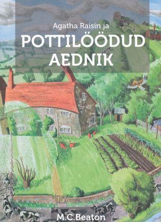 Agatha Raisin ja pottilöödud aednik  by  M.C. Beaton