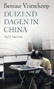 Duizend dagen in China Bettine Vriesekoop