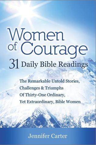 Women of Courage  by  Jennifer  Carter